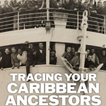 Tracing Your Caribbean Ancestors